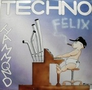 12inch Vinyl Single - Felix - Techno Hammond