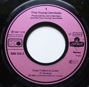 7inch Vinyl Single - Fine Young Cannibals - Ever Fallen In Love