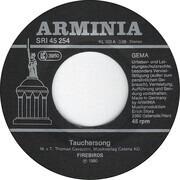 7inch Vinyl Single - Firebirds - Tauchersong