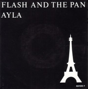 7inch Vinyl Single - Flash & The Pan - Ayla