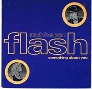 7inch Vinyl Single - Flash & The Pan - Something About You