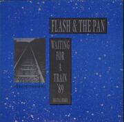 7inch Vinyl Single - Flash & The Pan - Waiting For A Train '89 (Digital Remix)