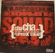 12inch Vinyl Single - flipmode squad - cha cha cha
