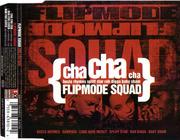 CD Single - Flipmode Squad - Cha Cha Cha