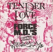 7inch Vinyl Single - Force MD's - Tender Love