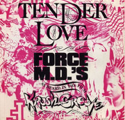 12inch Vinyl Single - Force MD's - Tender Love