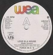 7inch Vinyl Single - Force MD's - Love Is A House