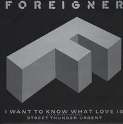 12inch Vinyl Single - Foreigner - I Want To Know What Love Is