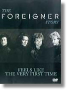 DVD - Foreigner - The Foreigner Story (Feels Like The First Time) - Still Sealed