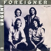 7inch Vinyl Single - Foreigner - Urgent