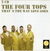 Double CD - Four Tops - That's The Way Love Goes