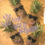 7inch Vinyl Single - Four Tops - Loco In Acapulco