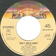 7inch Vinyl Single - Four Tops - Don't Walk Away