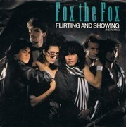7inch Vinyl Single - Fox The Fox - Flirting And Showing (New Mix)
