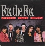 7inch Vinyl Single - Fox The Fox - Precious Little Diamond