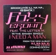 12inch Vinyl Single - Foxy Brown Featuring The Letter M. - I Need A Man