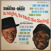 LP - Frank Sinatra • Count Basie Orchestra Arrangements By Quincy Jones - It Might As Well Be Swing - Pitman Pressing