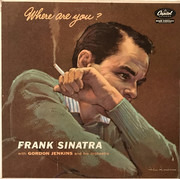 LP - Frank Sinatra With Gordon Jenkins And His Orchestra - Where Are You?