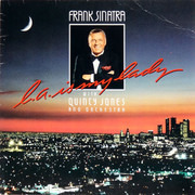 LP - Frank Sinatra With Quincy Jones And His Orchestra - L.A. Is My Lady - Gatefold