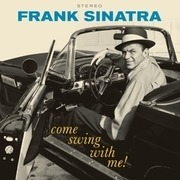 LP - Frank Sinatra - Come Swing With Me - 1 BONUS TRACK/ 180GR.