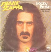 7inch Vinyl Single - Frank Zappa - Bobby Brown / Stick It Out