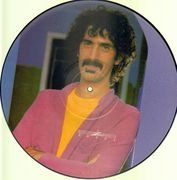 12inch Vinyl Single - Frank Zappa - You Are What You Is - PICTURE DISC
