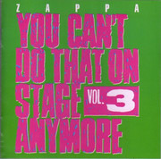 Double CD - Frank Zappa - You Can't Do That On Stage Anymore Vol. 3