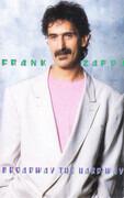 MC - Frank Zappa - Broadway The Hard Way
