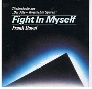 7inch Vinyl Single - Frank Duval - Fight In Myself