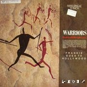 12inch Vinyl Single - Frankie Goes To Hollywood - Warriors (Twelve Wild Disciples Mix)