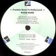 7inch Vinyl Single - Frankie Goes To Hollywood - Rage Hard