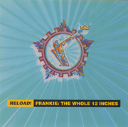 CD - Frankie Goes To Hollywood - Reload! Frankie: The Whole 12 Inches