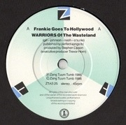 7inch Vinyl Single - Frankie Goes To Hollywood - Warriors (Of The Wasteland)