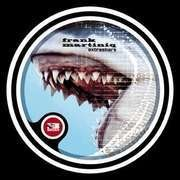 12inch Vinyl Single - Frank Martiniq - EXTRASHARK