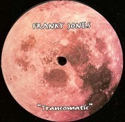 12inch Vinyl Single - Franky Jones - Trancomatic