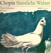 LP - Frédéric Chopin, Vlado Perlemuter - Sämtliche Walzer