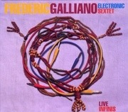 CD - Frédéric Galliano Electronic Sextet - Live Infinis - Digipak