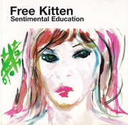 CD - Free Kitten - Sentimental Education
