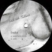 12inch Vinyl Single - Freska - Some Turns Inside