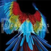 CD - Friendly Fires - Pala