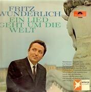LP - Fritz Wunderlich - Ein Lied Geht Um Die Welt