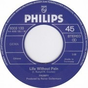 7inch Vinyl Single - Frumpy - Life Without Pain