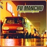 Double LP - FU Manchu - King Of The Road