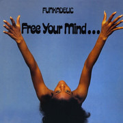 LP - Funkadelic - Free Your Mind And Your Ass Will Follow