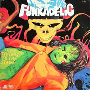 LP - Funkadelic - Let's Take It To The Stage - gatefold