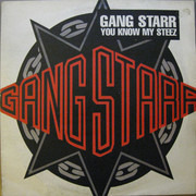 12inch Vinyl Single - Gang Starr - You Know My Steez
