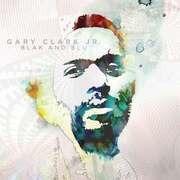 Double LP - Gary -JR- Clark - Blak & Blu