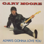 7inch Vinyl Single - Gary Moore - Always Gonna Love You