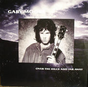 12'' - Gary Moore - Over The Hills And Far Away