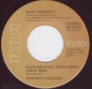 7inch Vinyl Single - Gary Stewart - Flat Natural Born Goodtimin' Man / This Old Heart Won't Let Go